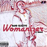 Womaniser [Explicit]