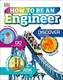 How to Be an Engineer (Careers for Kids)