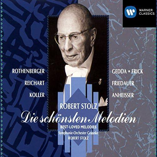 Nicolai Gedda, Gottlob Frick, Symphonie-Orchester Graunke, Robert Stolz, Wolfgang Anheisser & Anneliese Rothenberger