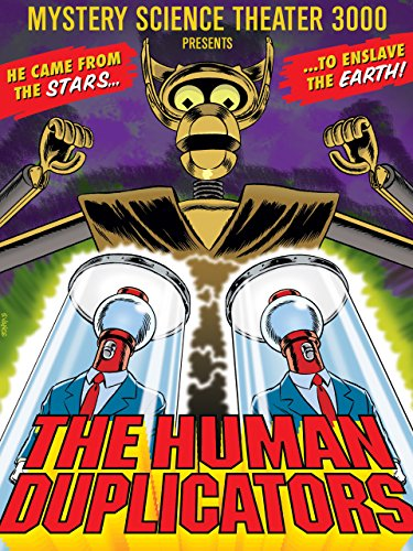 Mystery Science Theater 3000: The Human Duplicators