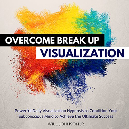 Overcome Break up Visualization audiobook cover art