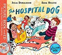 The Hospital Dog: Book and CD Pack