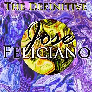 The Definitive Jose Feliciano