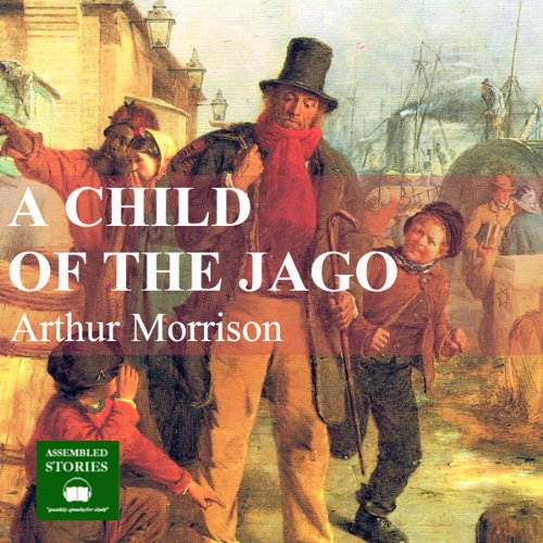 A Child of the Jago cover art
