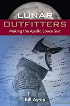 Lunar Outfitters: Making the Apollo Space Suit
