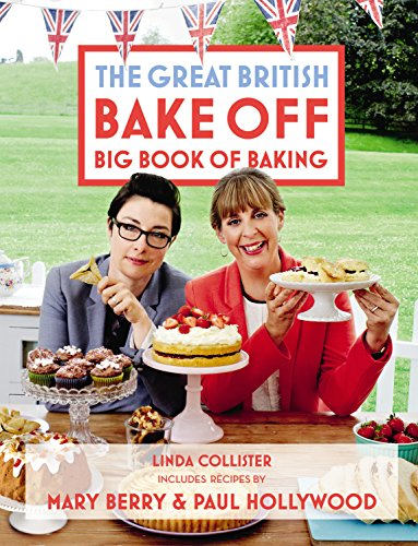 Great British Bake Off: Big Book of Baking (English Edition) eBook ...