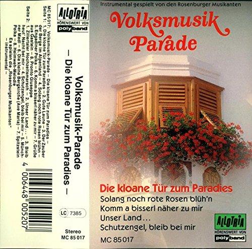 Rosenburger Musikanten Volksmusik Parade Die kloane Tür zum Paradies