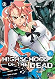 Highschool of the Dead, Tome 6 :