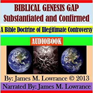 Biblical Genesis Gap Substantiated and Confirmed audiobook cover art