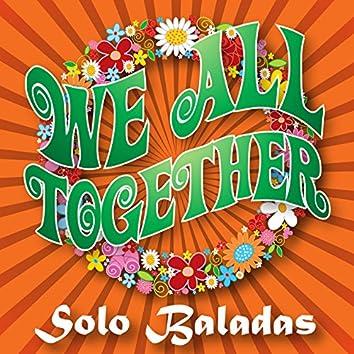 We All Together, Vol. 1 - Baladas