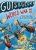 world war 2 for kids - Guts & Glory: World War II (Guts & Glory (3))
