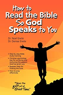 How to Read the Bible So God Speaks to You