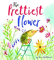 The Prettiest Flower: A Story About Friendship and Forgiveness (Storytime)