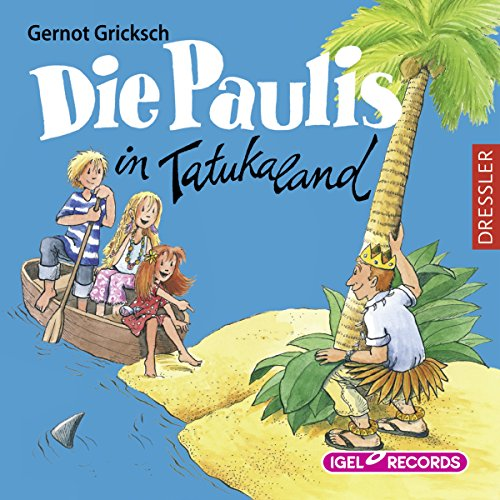 Die Paulis in Tatukaland  By  cover art