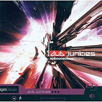 Dub Junkies - Subconscious Tension