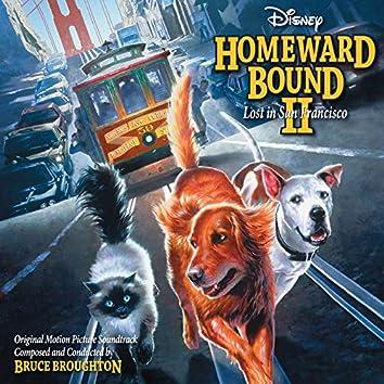 Homeward Bound II: Lost in San Francisco (Original Motion Picture Soundtrack)