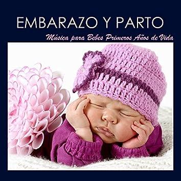 Embarazo y Parto - Música para Bebes Primeros Años de Vida, Canciones Relajantes para Niños Recien Nacidos