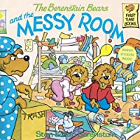 The Berenstain Bears and the Messy Room (First Time Books)