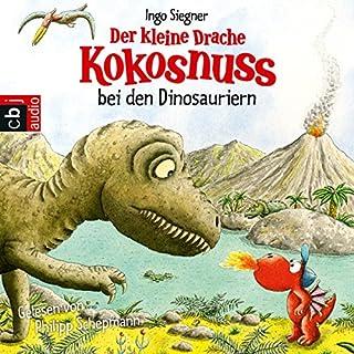 Der kleine Drache Kokosnuss bei den Dinosauriern     Der kleine Drache Kokosnuss 21              Autor:                                                                                                                                 Ingo Siegner                               Sprecher:                                                                                                                                 Philipp Schepmann                      Spieldauer: 55 Min.     426 Bewertungen     Gesamt 4,7