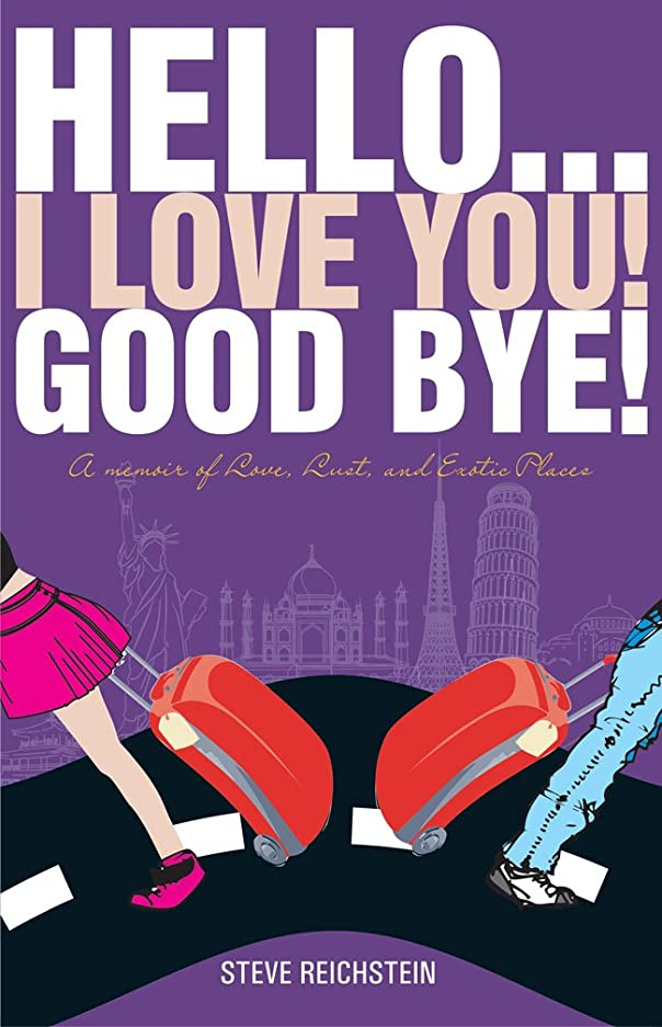 権威検証郵便番号Hello...I Love You! Goodbye! (English Edition)