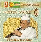 Shehnai Samrat by Ustad Bismillah Khan