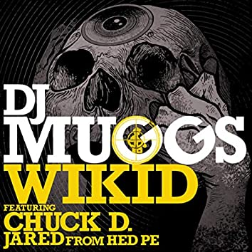 Wikid (feat. Chuck D & Jared from HED PE)
