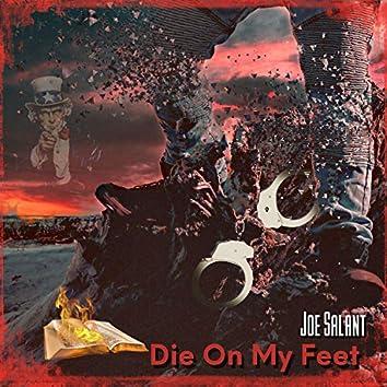 Die On My Feet
