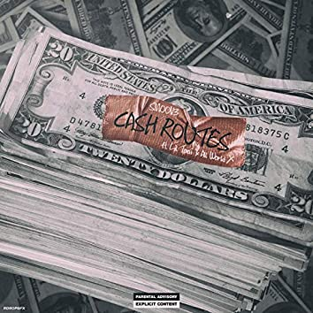 Cash Routes (feat. Lil Toni & All World X)