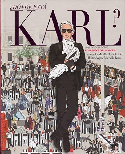 ¿Dónde está Karl?: Una parodia sobre el mundo de la moda