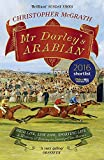 Mr Darley's Arabian: High Life, Low Life, Sporting Life: A History of Racing in 25 Horses:...