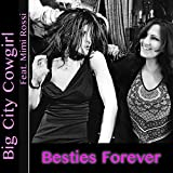 Besties Forever (feat. Mimi Rossi)