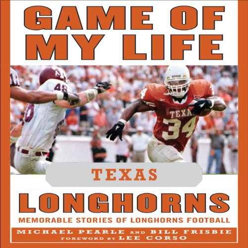 Game of My Life: Texas Longhorns audiobook cover art