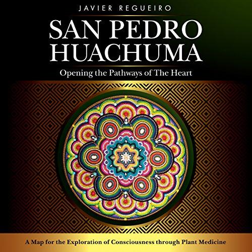 San Pedro Huachuma cover art