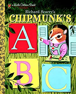 Richard Scarry's Chipmunk's ABC (Little Golden Book) by [Roberta Miller, Richard Scarry]