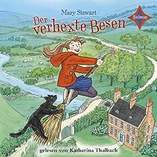 Der verhexte Besen                   Autor:                                                                                                                                 Mary Stewart                               Sprecher:                                                                                                                                 Katharina Thalbach                      Spieldauer: 3 Std. und 40 Min.     3 Bewertungen     Gesamt 5,0