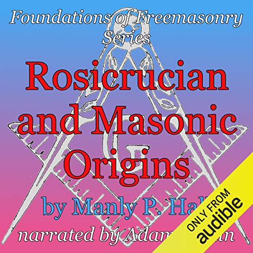 Rosicrucian and Masonic Origins  By  cover art