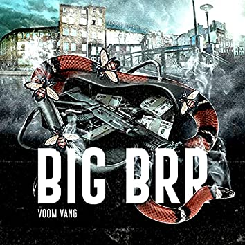 Big Brr