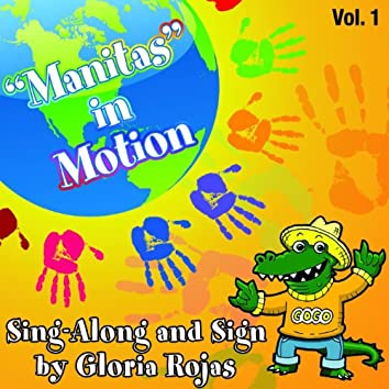"""""""Manitas"""" In Motion Sing-along and Sign By Gloria Rojas Vol. 1"""