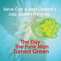 The Day The Funk Man Turned Green