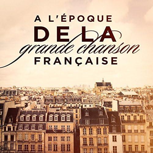 L'Essentiel De La Chanson Française, Les Géants De La Chanson Française, French Dinner Music Collective