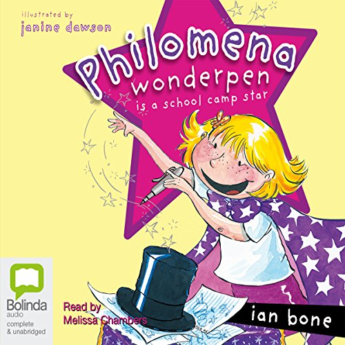 Philomena Wonderpen is a School Camp Star audiobook cover art