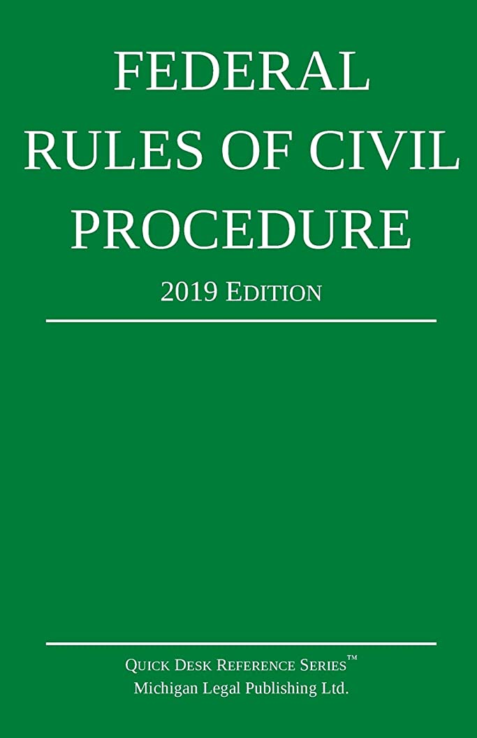 オペレーター川一般的にFederal Rules of Civil Procedure; 2019 Edition: With Statutory Supplement