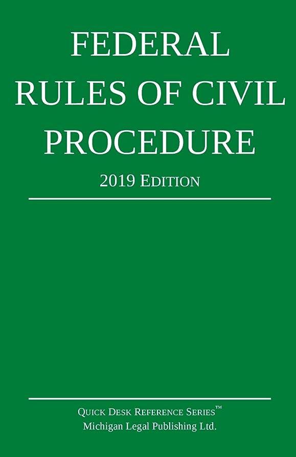 運動酔ったミスペンドFederal Rules of Civil Procedure; 2019 Edition: With Statutory Supplement