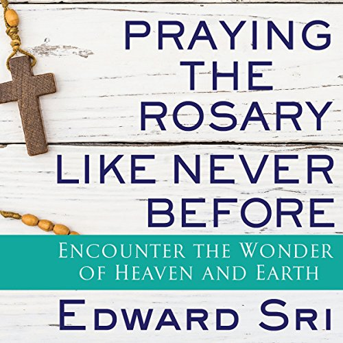 Praying the Rosary Like Never Before Titelbild