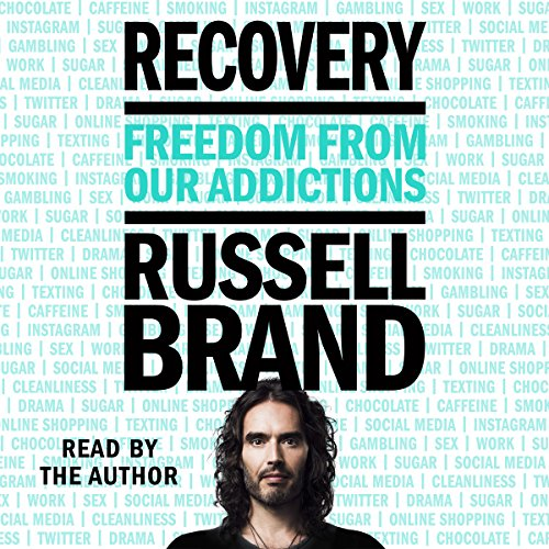 Recovery     Freedom from Our Addictions              Written by:                                                                                                                                 Russell Brand                               Narrated by:                                                                                                                                 Russell Brand                      Length: 7 hrs and 50 mins     192 ratings     Overall 4.6