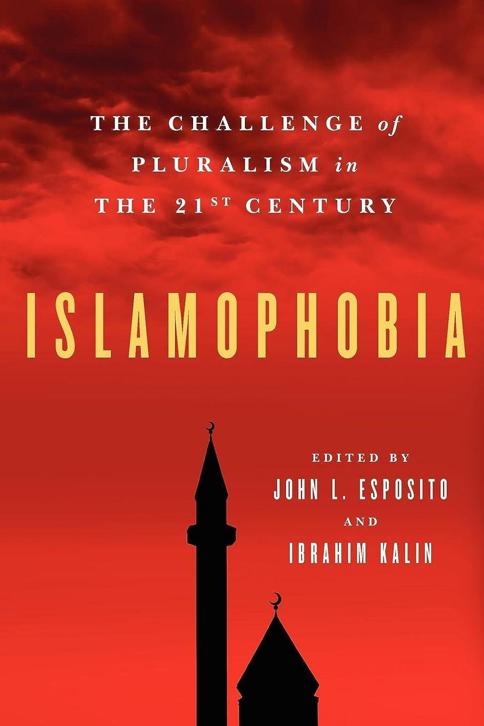 広まったランドマーク贅沢Islamophobia: The Challenge of Pluralism in the 21st Century