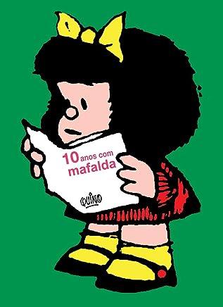 Mafalda - 10 Anos com Mafalda