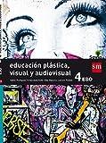 Educación plástica, visual y audiovisual. 4 ESO. Savia - 9788467587005