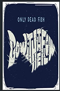 Only Dead: Easy Way To Keep Record Fishing Trip Experiences | Fishing Log Book Journal For Adults | Gray And Blue Cover De...