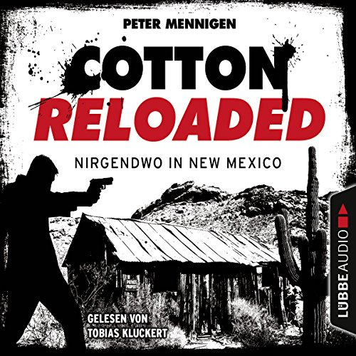 Nirgendwo in New Mexico (Cotton Reloaded 45) Titelbild
